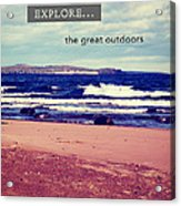 Explore The Great Outdoors Acrylic Print