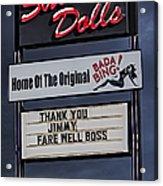 Farewell Boss Acrylic Print