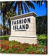 Fashion Island Sign In Newport Beach California Acrylic Print
