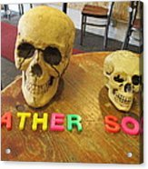 Father And Son - Toy Skulls At The Cafe Acrylic Print