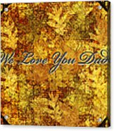 Father's Day Greeting Card Iv Acrylic Print