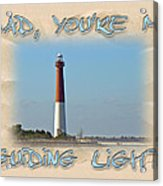 Father's Day Greetingcard - Guiding Light Acrylic Print