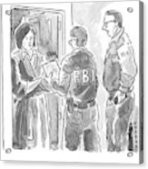 Fbi Agents At A Woman's Door Acrylic Print
