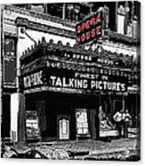 Film Homage Opera House Tucson Arizona Circa 1929-2012 Acrylic Print