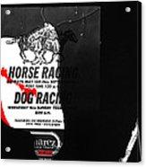 Film Noir Jim Thompson The Grifters 1990 2 Horse Dog Tracks Sign Juarez 1977 Acrylic Print