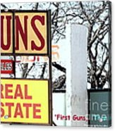 First Guns Then Land Acrylic Print
