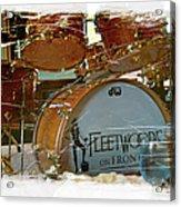Fleetwood's Drums Acrylic Print