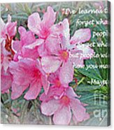 Flowers With Maya Angelou Verse Acrylic Print