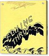 Flying Thru Acrylic Print