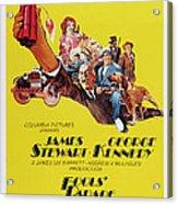 Fools Parade, Bottom L-r James Stewart Acrylic Print