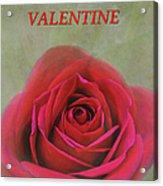 For My Valentine Acrylic Print