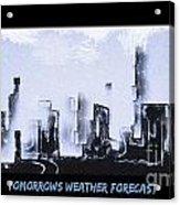 Forecast Acrylic Print