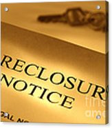 Foreclosure Notice Acrylic Print by Olivier Le Queinec