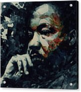 Martin Luther King -Forgiveness Is Not An Occasional Act It Is A Constant Attitude Acrylic Print