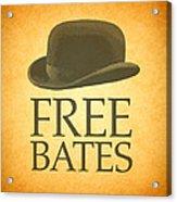 Free Bates Acrylic Print
