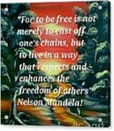 Freedom Quotes From Nelson Mandela Acrylic Print