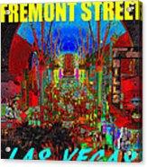Fremont Street Poster Work C Acrylic Print