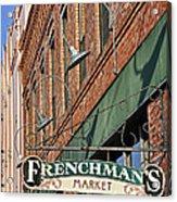 Frenchman's Market Acrylic Print