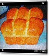 Fresh Baked Bread Three Bun Loaf Acrylic Print