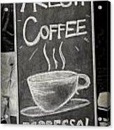Fresh Coffee Acrylic Print