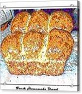 Fresh Homemade Bread 2 Acrylic Print
