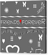 Friends Forever Valentine Acrylic Print