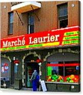 Fruiterie Marche Laurier Butcher Boulangerie De Pain Produits Quebec Market Scenes Carole Spandau  Acrylic Print