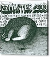 Fuzzmaster 2000 Acrylic Print