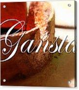 Gangsta Acrylic Print