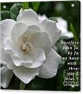 Gardenia Bloom And Scripture Acrylic Print