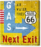 Gas Next Exit- Route 66 Acrylic Print
