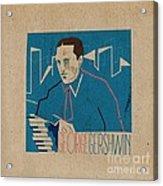 George Gershwin Acrylic Print