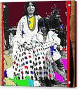 Geronimo's Wife Ta-ayz-slath And Child Unknown Date Collage 2012 Acrylic Print
