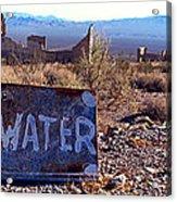 Ghost Town - No Water Acrylic Print by Maria Arango Diener