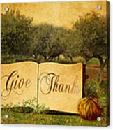 Give Thanks Acrylic Print