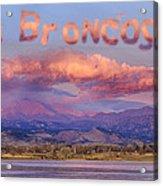 Go Broncos Colorado Front Range Longs Moon Sunrise Acrylic Print
