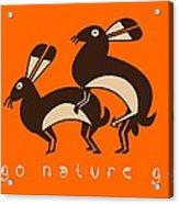 Go Nature Go Acrylic Print