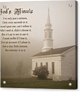 God's Minute Acrylic Print