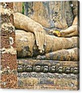 Golden Fingernails On Sitting Buddha At Wat Mahathat In Sukhothai Historical Park-thailand Acrylic Print