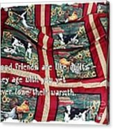 Good Friends Are Like Quilts Acrylic Print