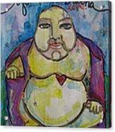 Good Luck Buddha Acrylic Print