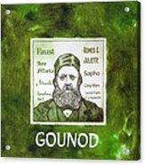 Gounod Acrylic Print