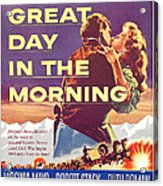 Great Day In The Morning, Us Poster Acrylic Print