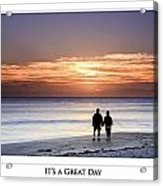 Great Day Poster Acrylic Print