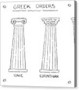 Greek Orders Acrylic Print