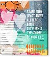 Guard Your Heart- Contemporary Scripture Art Acrylic Print
