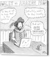 Hamlet Vs. Amazon Prime -- Hamlet Debates Acrylic Print
