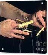 Hands Of A Puppeteer Acrylic Print by Bernard Jaubert