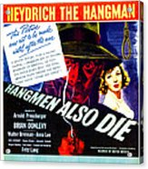 Hangmen Also Die, Us Poster, From Left Acrylic Print