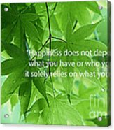 Happiness A Simple Reminder Acrylic Print